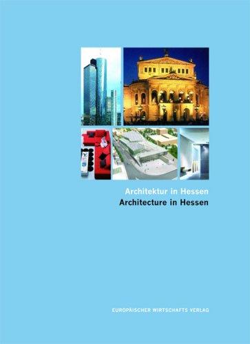 Kirk, Christian - Architektur in Hessen.Architecture in Hessen. Chancen und Perspektiven. Opportunities and prospects