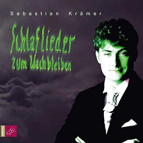 Krämer , Sebastian - Schlaflieder zum wachbleiben