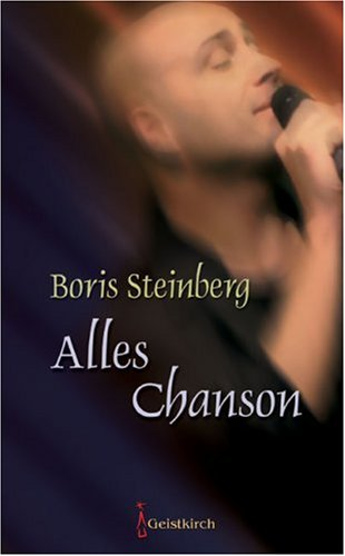 Steinberg, Boris - Alles Chanson