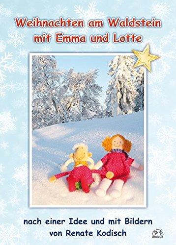 Kodisch, Renate - Weihnachten am Waldstein mit Emma und Lotte