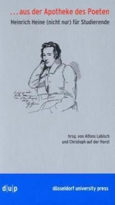 Heine, Heinrich - Aus der Apotheke des Poeten