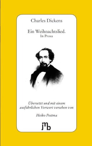 Dickens, Charles - Ein Weihnachtslied. In Prosa: A Christmas Carol. In Prose