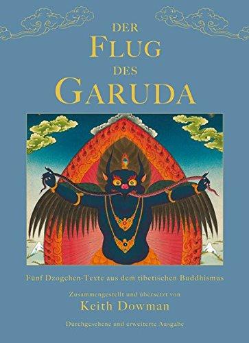 - Der Flug des Garuda: Fünf Dzogchen-Texte aus dem tibetischen Buddhismus (Klassiker wiederaufgelegt)