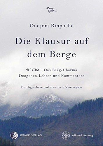 Rinpoche, Dudjom - Die Klausur auf dem Berge