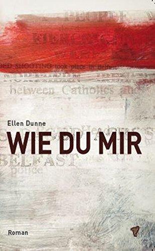 Dunne, Ellen - Wie du mir