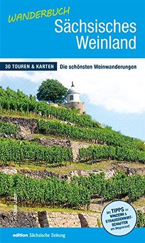 Jahn, Klaus - Wanderbuch Sächsisches Weinland