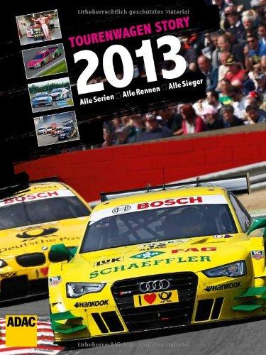 -- - Tourenwagen Story 2013: Alle Serien, Alle Rennen, Alle Sieger