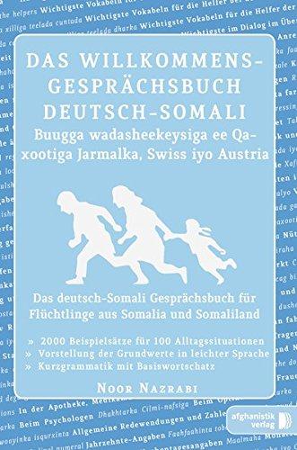 Nazrabi, Noor - Das Willkommens- Gesprächsbuch Deutsch-Somali