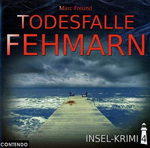 Insel-Krimi - Insel-Krimi 04-Todesfalle Fehmarn