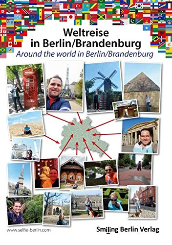 Walter, Lasse - Weltreise in Berlin / Brandenburg: Around the world in Berlin / Brandenburg