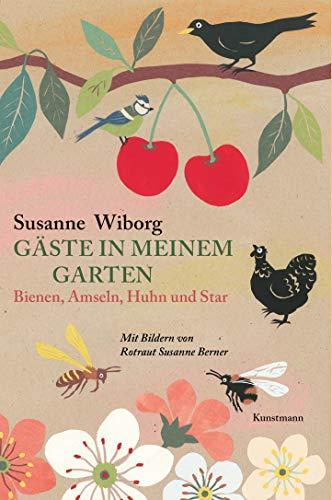 Wiborg, Susanne - Gäste in meinem Garten