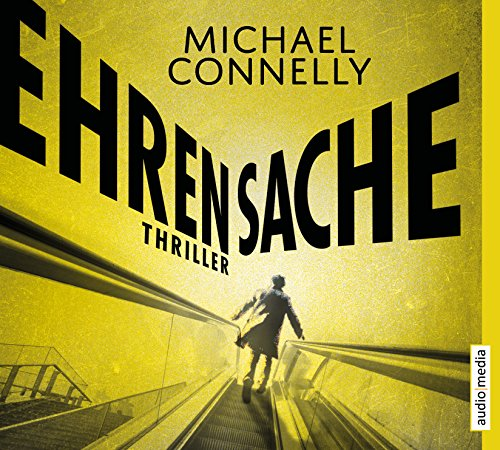 Connelly , Michael - Ehrensache