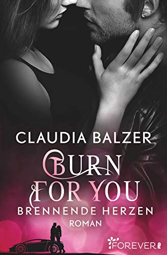 Balzer, Claudia - Burn for You - Brennende Herzen