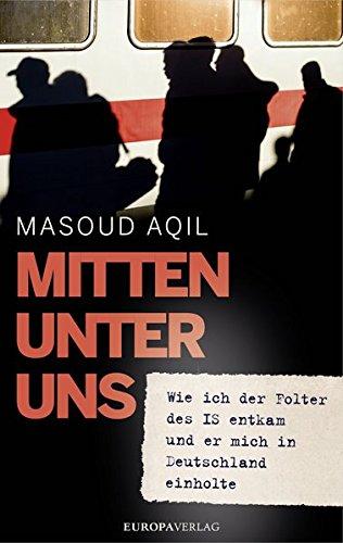 Aqil, Masoud - Mitten unter uns