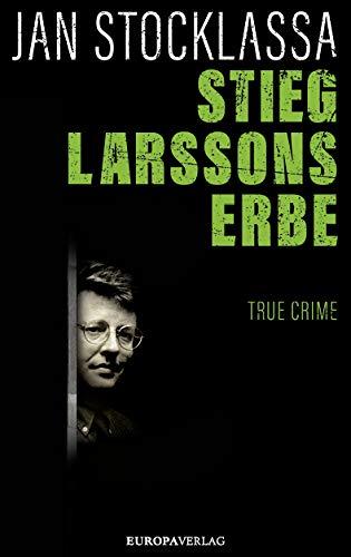 Stocklassa - Stieg Larssons Erbe