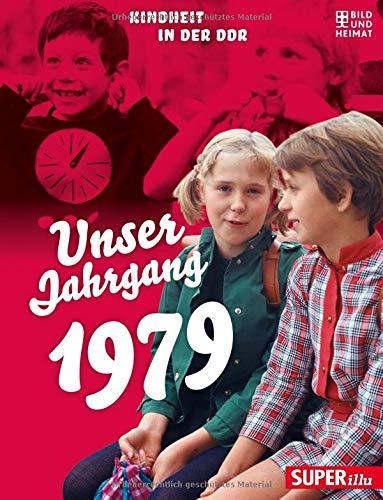 -- - Unser Jahrgang 1979: Kindheit in der DDR