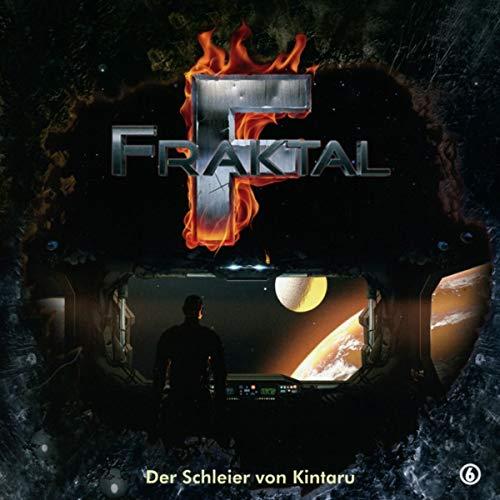 Fraktal - 06 - Der Schleier von Kintaru