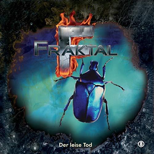 Fraktal - Folge 8-der Leise Tod