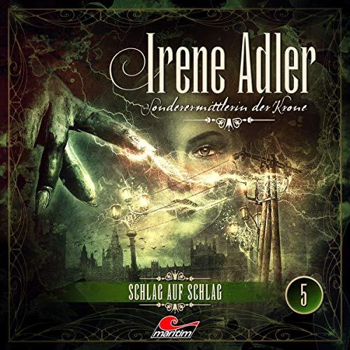 Irene Adler - 5 - Schlag auf Schlag
