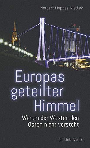 Mappes-Niedek, Norbert - Europas geteilter Himmel