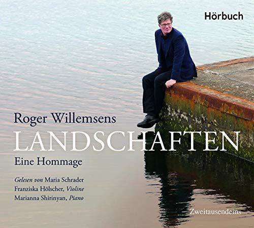 Willemsen , Roger - Landschaften (Maria Schrader, Franziska Hölscher, Marianna Shirinyan)