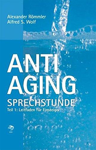 Römmler, Alexander - Anti-Aging Sprechstunde 1