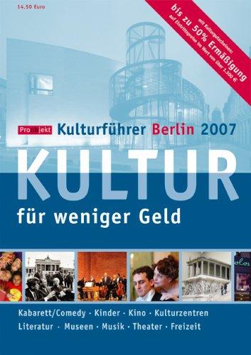 -- - Proobjekt Kulturführer Berlin 2007: Kultur für weniger Geld