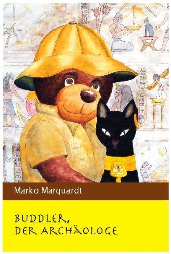 Marquardt, Marko - Buddler, der Archäologe