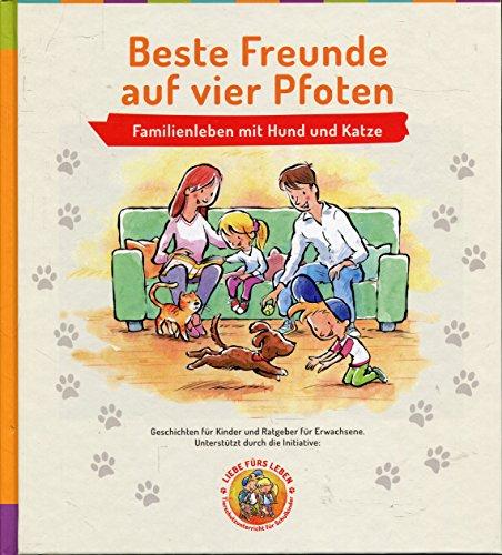 Winter, Gabi - Beste Freunde auf vier Pfoten. Familienleben mit Hund und Katze