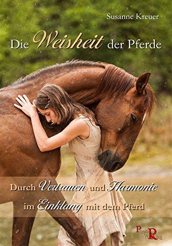 Kreuer, Susanne - Die Weisheit der Pferde