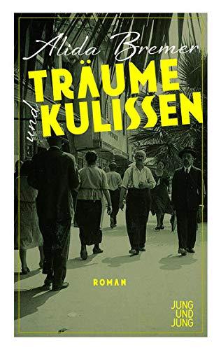 Bremer, Alida - Träume und Kulissen: Roman